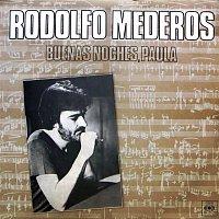 Rodolfo Mederos – Buenas Noches, Paula