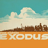 Pink Martini – Exodus
