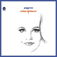 Peggy Lee – Is That All There Is? [Expanded Edition]