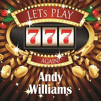 Andy Williams – Lets play again
