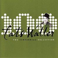 Fats Waller & His Rhythm – The Centennial Collection