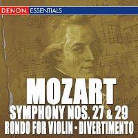 Concertgebouw Chamber Orchestra, Eduardo Marturet – Mozart: Symphony Nos. 27 & 29 - Rondo for Orchestra - Divertimento, KV 137