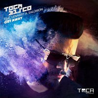 Tocadisco – Get Away (feat. Lennart A. Salomon)