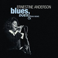Ernestine Anderson – Blues, Dues And Love News