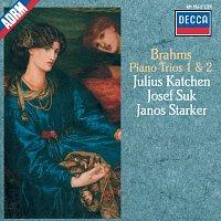 Julius Katchen, János Starker, Josef Suk – Brahms: Piano Trios Nos.1 & 2