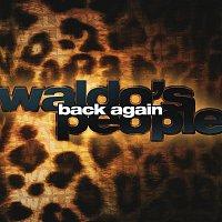 Waldo's People – Back Again
