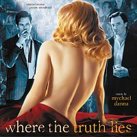 Mychael Danna – Where The Truth Lies [Original Motion Picture Soundtrack]