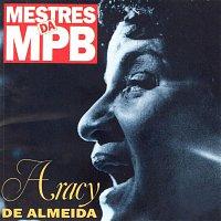 Aracy De Almeida – Mestres da MPB
