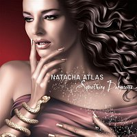 Natacha Atlas – Something Dangerous