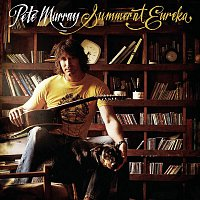 Pete Murray – Summer At Eureka