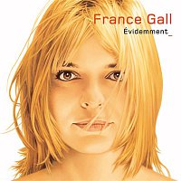 France Gall – Evidemment (Deluxe version)