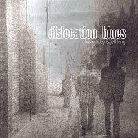 Chris Whitley, Jeff Lang – Dislocation Blues