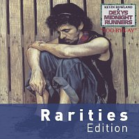 Kevin Rowland & Dexys Midnight Runners – Too-Rye-Ay [Rarities Edition]