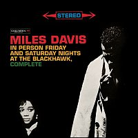 Miles Davis – Miles Davis - In Person Friday And Saturday Nights At The Blackhawk, Complete