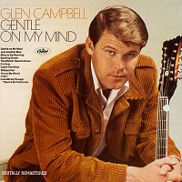 Glen Campbell – Gentle On My Mind [Remastered]
