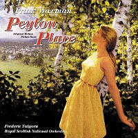 Franz Waxman, Frederic Talgorn, Royal Scottish National Orchestra – Peyton Place [Original Motion Picture Score]
