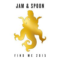 Jam, Spoon – Find Me 2015 [feat. Plavka] (Remixes)