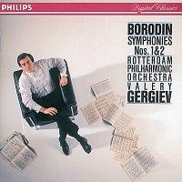 Rotterdam Philharmonic Orchestra, Valery Gergiev – Borodin: Symphonies Nos. 1 & 2