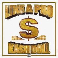 Kash Doll, Juicy J – Like A Pro
