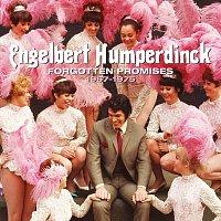 Engelbert Humperdinck – Forgotten Promises [1967 – 1975]