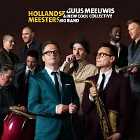 Guus Meeuwis, New Cool Collective Big Band – Hollandse Meesters