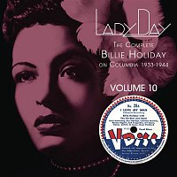 Billie Holiday – Lady Day: The Complete Billie Holiday On Columbia - Vol. 10