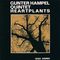 Gunter Hampel Quintet – Heartplants