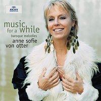 Anne Sofie von Otter – Music for a While