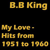 My Love - Hits from 1951 to 1960