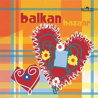 Různí interpreti – Balkan Bazaar