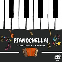 Major League DJz, Abidoza – Pianochella!