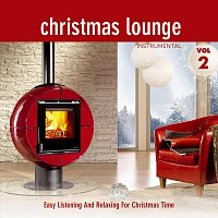X-Mas Lounge Club – Christmas Lounge - Folge 2 - Instrumental - Easy Listening And Relaxing For Christmas Time