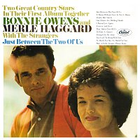 Bonnie Owens, Merle Haggard – Just Between The Two Of Us