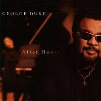 George Duke – After Hours