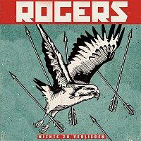 Rogers – Nichts zu verlieren