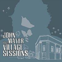 John Mayer – The Village Sessions