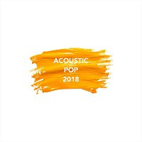 Různí interpreti – Acoustic Pop 2018