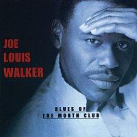 Joe Louis Walker – Blues Of The Month Club