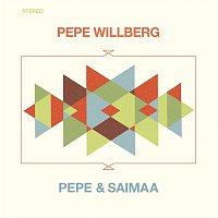 Pepe Willberg – Pepe & Saimaa