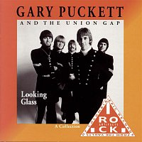 Gary Puckett, The Uniion Gap – Looking Glass (A Collection)