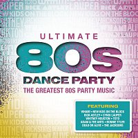 Various Artists.. – Ultimate... 80s Dance Party