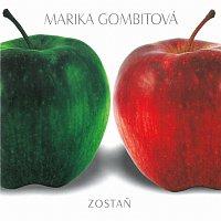 Marika Gombitová – Zostaň