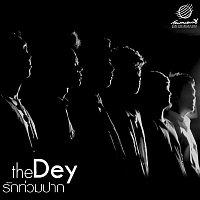 The Dey – Rak Tuam Pak