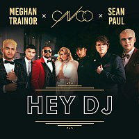 CNCO, Meghan Trainor, Sean Paul – Hey DJ