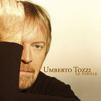 Umberto Tozzi – Le parole