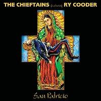 The Chieftains, Ry Cooder – San Patricio