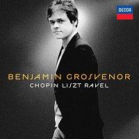 Benjamin Grosvenor: Chopin, Liszt, Ravel