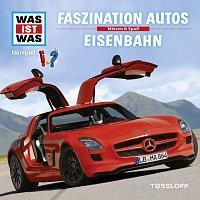 Was Ist Was – 02: Faszination Autos / Eisenbahn