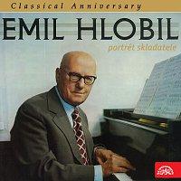 Emil Hlobil, Různí interpreti – Classical Anniversary Emil Hlobil - Portrét skladatele