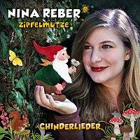 Nina Reber – Zipfelmutze Chinderlieder